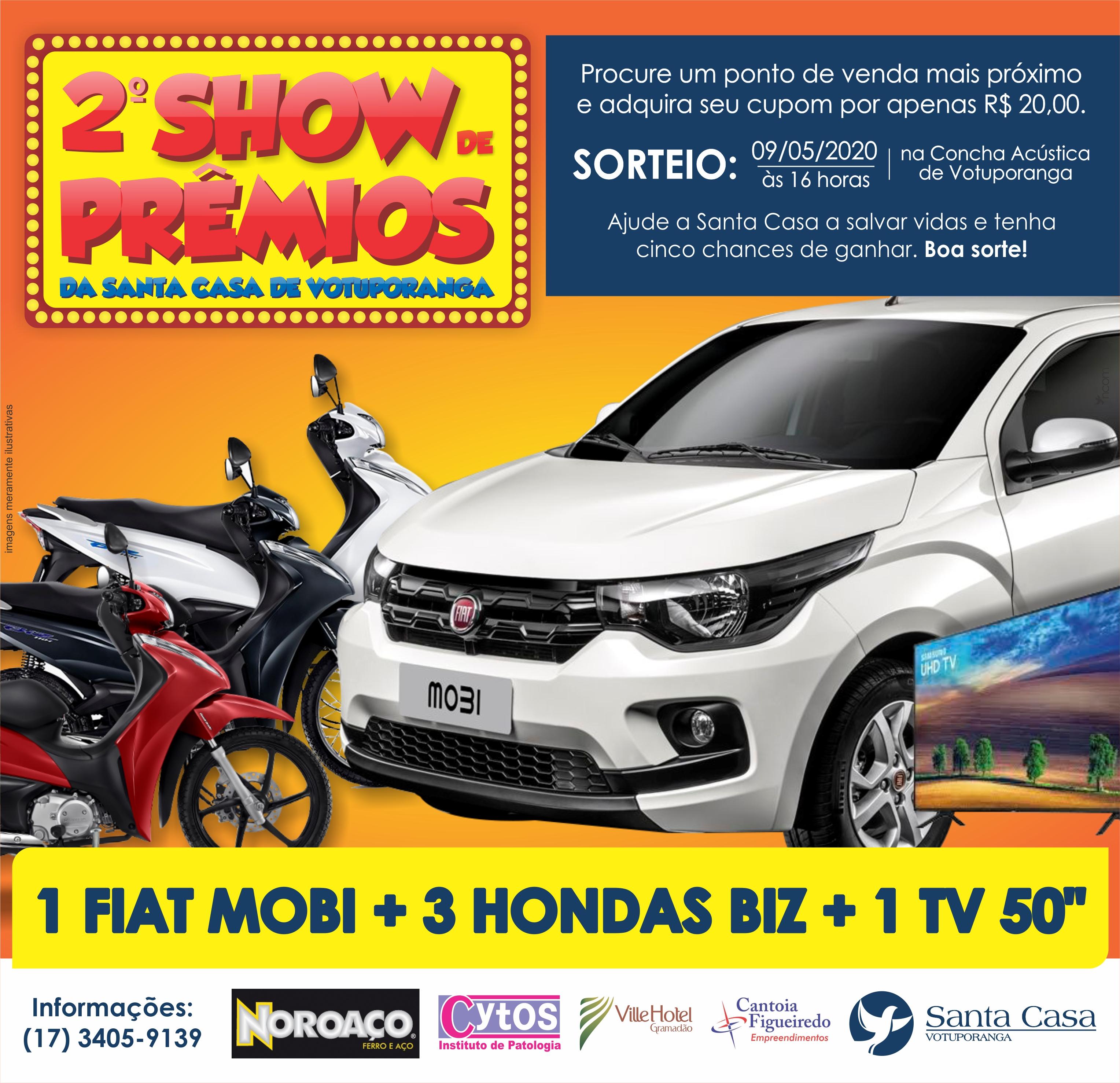 Santa Casa lança Show de Prêmios com carro, três Hondas Biz e TV
